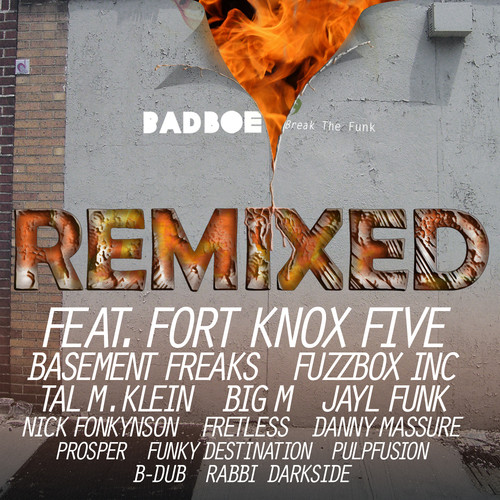 Image to: Badboe — Break The Funk Remixed
