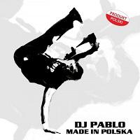 Image to: Dj Pablo — Made In Polska