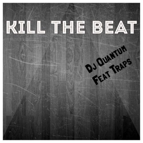Image to: DJ Quantum — Kill The Beat Mixtape