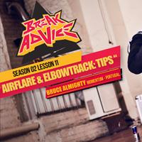Image to: Break Advice — 11 урок (2 сезон): Airflare & Elbowtrack