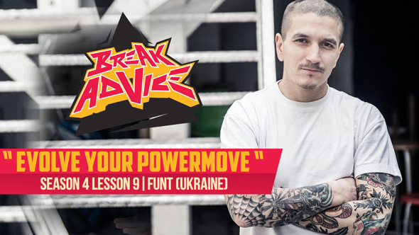 Image to: Break Advice — 9 урок (4 сезон): Evolve Your Powermove