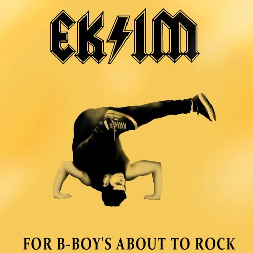 Image to: DJ Ekim — For B-Boy's About to Rock Vol.1