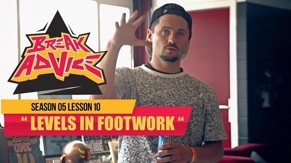 Image to: Break Advice — 10 урок (5 сезон): Levels In Footwork