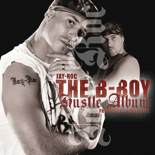 Jay Roc - The B-Boy Hustle