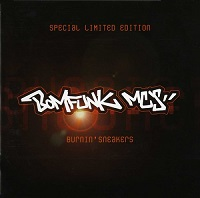 Image to: Bomfunk MC's — Burnin' Sneakers (Special Limited Edition)