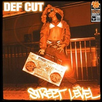 Image to: Def Cut — Street Level