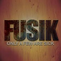 Image to: Fusik — Only A Few Are Sick