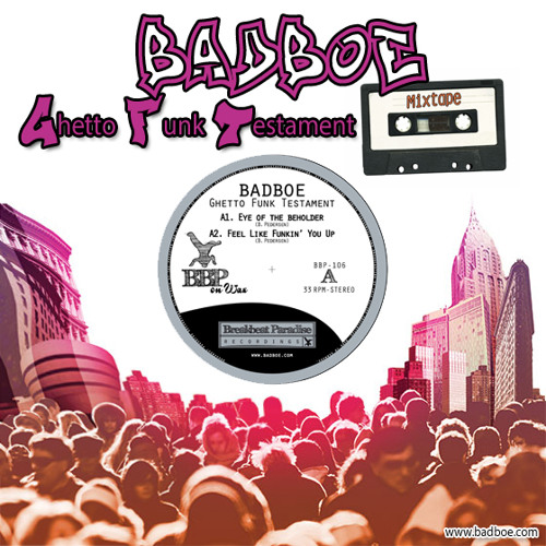 Image to: BadboE — Ghetto Funk Testament Mixtape (Май 2015)