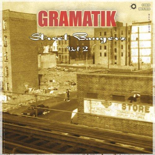 Image to: Gramatik — Street Bangerz Vol.2