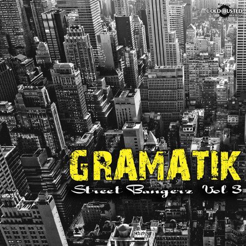 Image to: Gramatik — Street Bangerz Vol.3