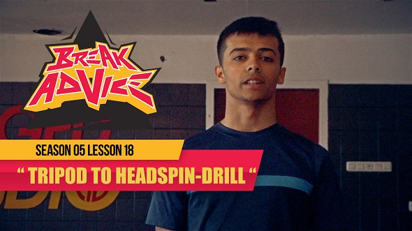 Image to: Break Advice — 18 урок (5 сезон): Tripod to Headspin-Drill