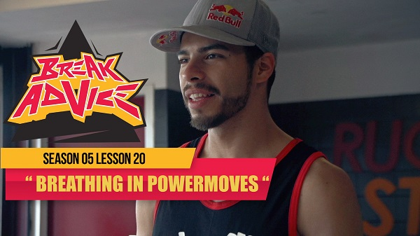 break-advice-lesson-20-breathing-in-powermoves