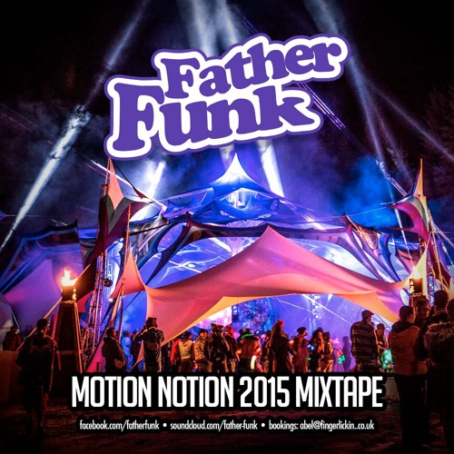 Image to: Father Funk — Motion Notion 2015 Mixtape