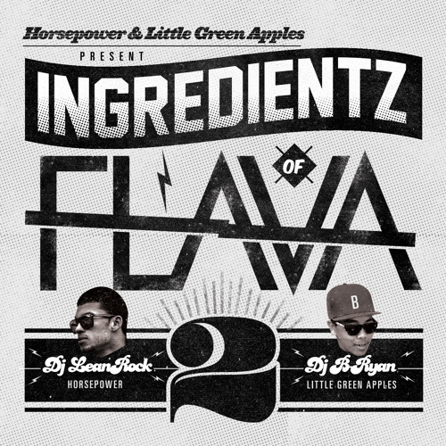 Image to: Dj Lean Rock — Ingredientz of Flava Vol. 2